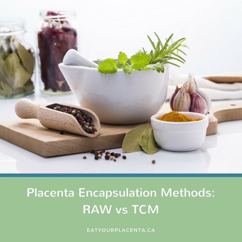 Raw and TCM Placenta Encapsulation methods